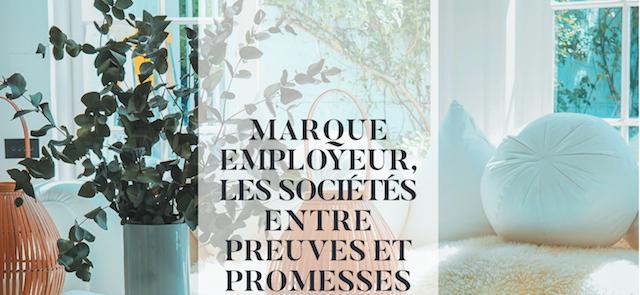 Marque employeur, les socits entre preuves et promesses
