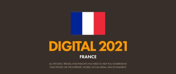 Chiffres clés d'Internet et des réseaux sociaux en France en 2021