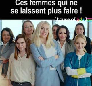 La lutte pour les droits des femmes, ça se passe aussi dans la pub ! La preuve…