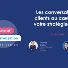 Webinar : comment intégrer les conversations clients dans sa stratégie marketing