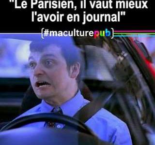 Ces 7 spots hilarants pour Le Parisien se moquaient ouvertement… des Parisie…