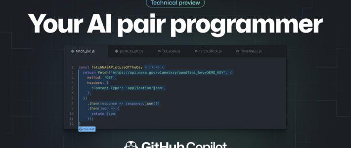 GitHub lance Copilot, un outil qui suggère des lignes de code et des fonctions