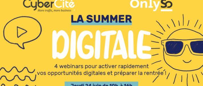 Summer Digitale : une journée de webinars dédiée au SEO, aux Social ads et au Social media