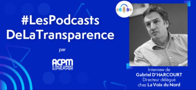 Gabriel D'Harcourt, La voix du Nord : «le podcast nous permet de…