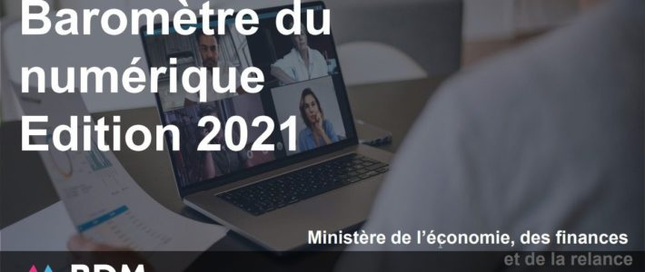 Baromètre du numérique : 10 chiffres clés en 2021
