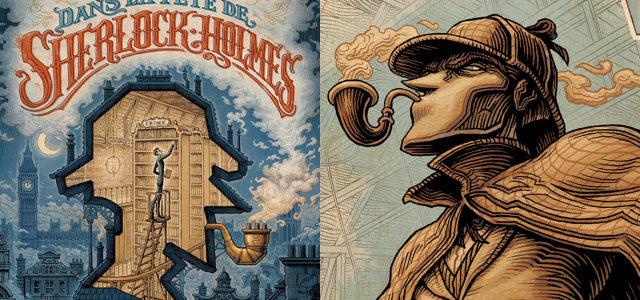 Dans la Tête de Sherlock Holmes : une expo des originaux à Paris